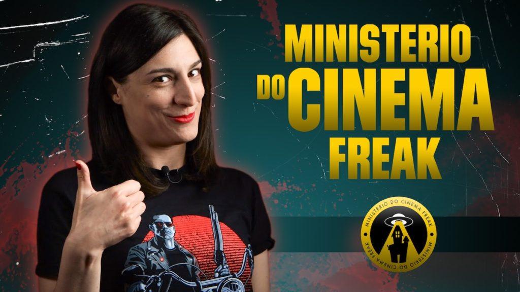 MINISTERIO DO CINEMA FREAK